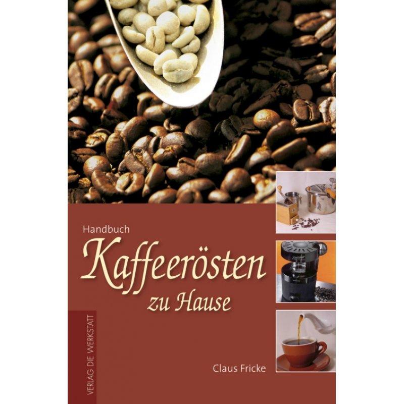 Kaffeerösten zu Hause 16 90